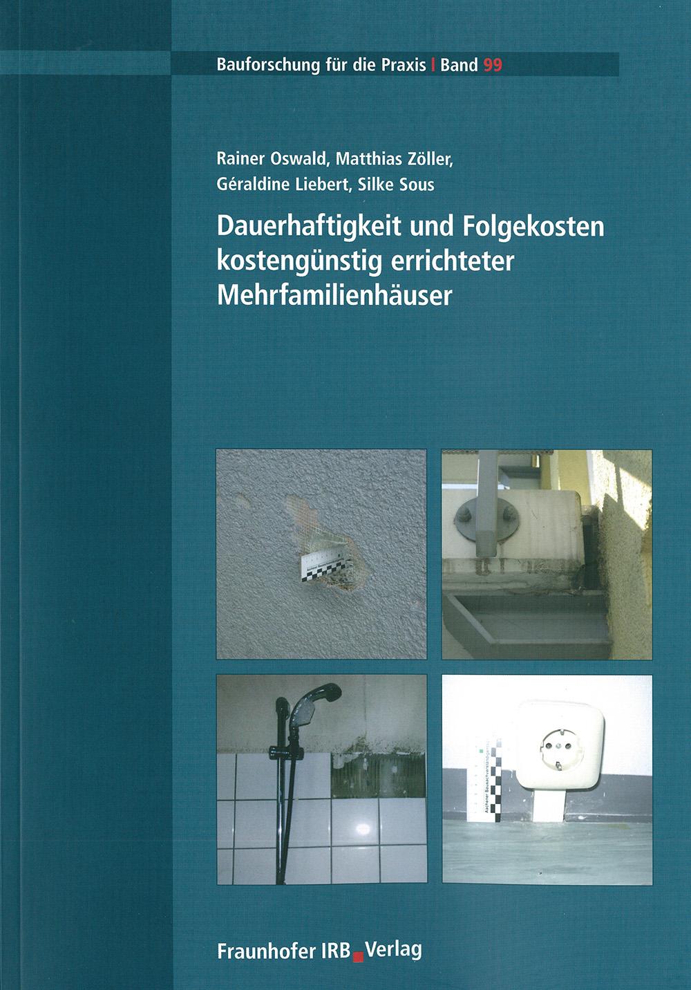 Forschungsbericht: Dauerhaftigkeit und Folgekosten kostengünstig errichteter Mehrfamilienhäuser - Coverbild