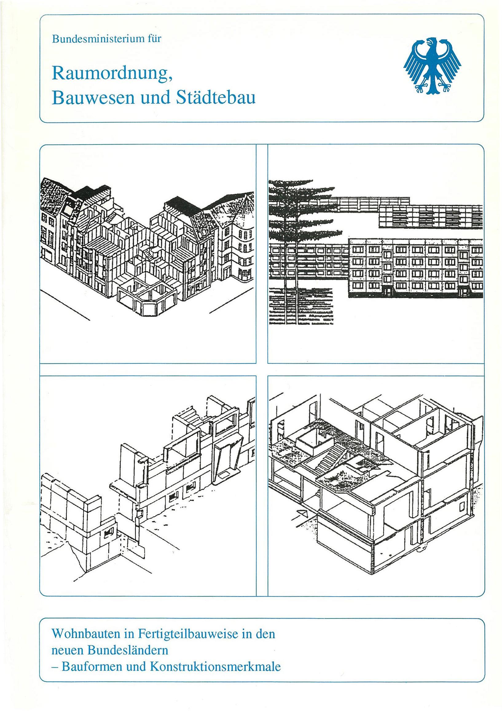 Wohnbauten in Fertigteilbauweise in den neuen Bundeländern – Bauformen und Konstruktionsmerkmale