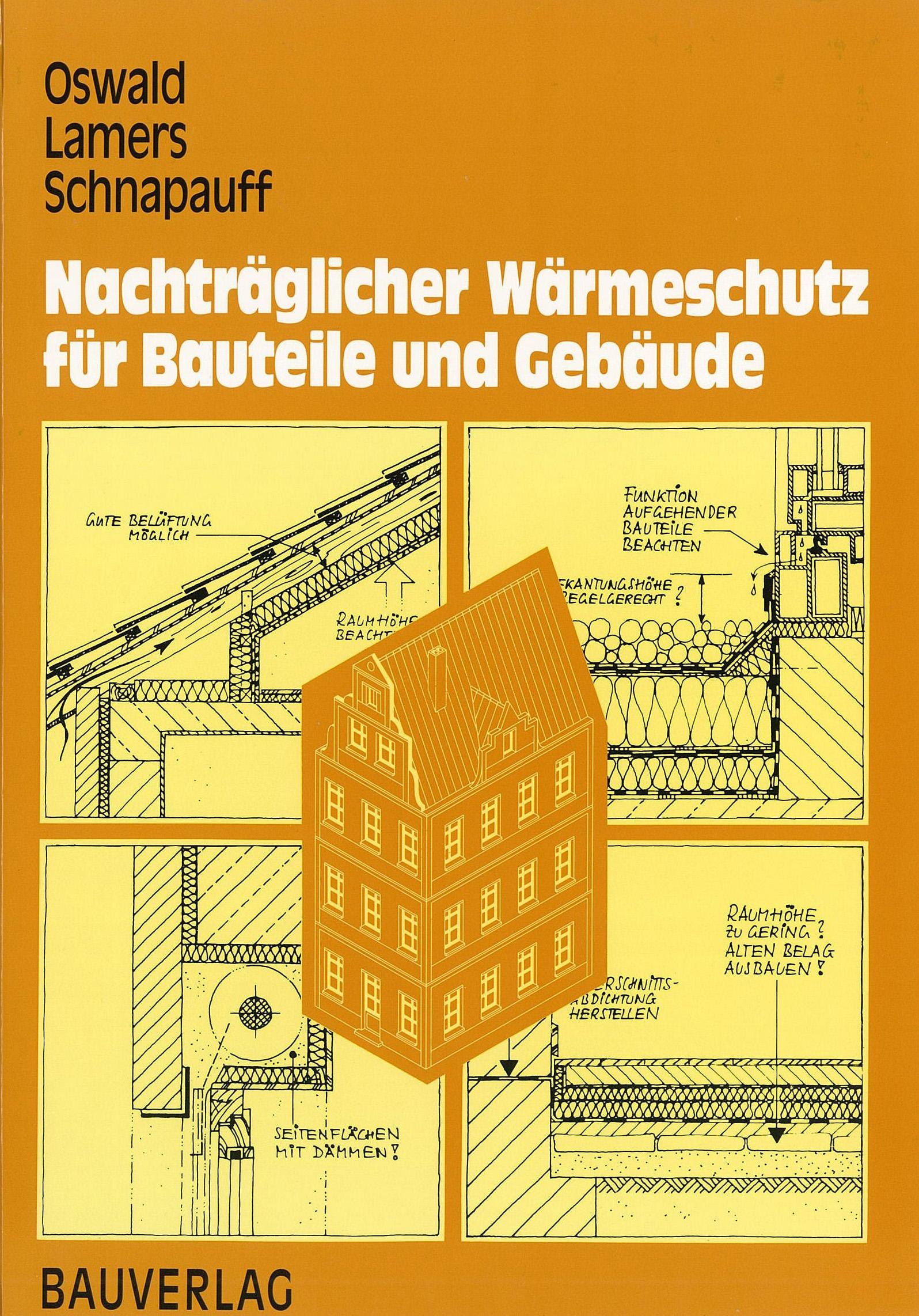 Nachträglicher Wärmeschutz für Bauteile und Gebäude