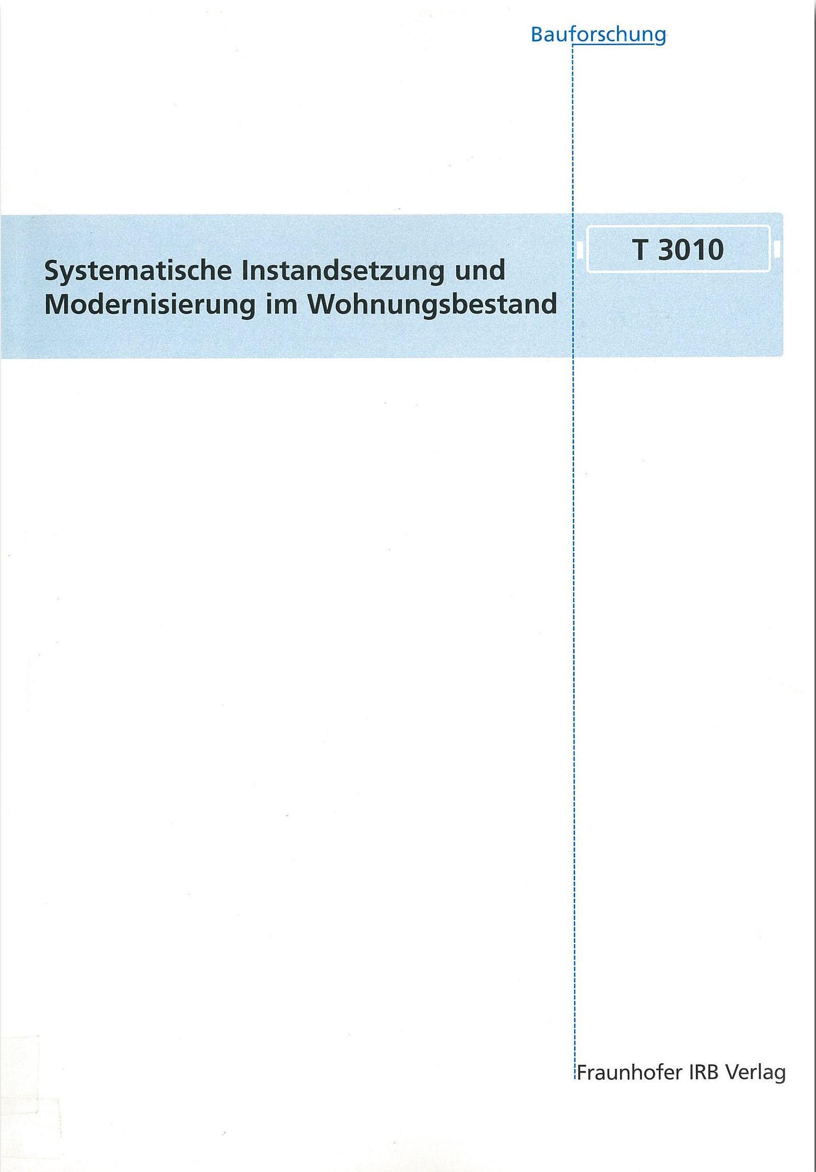 Systematische Instandsetzung und Modernisierung im Wohnungsbestand