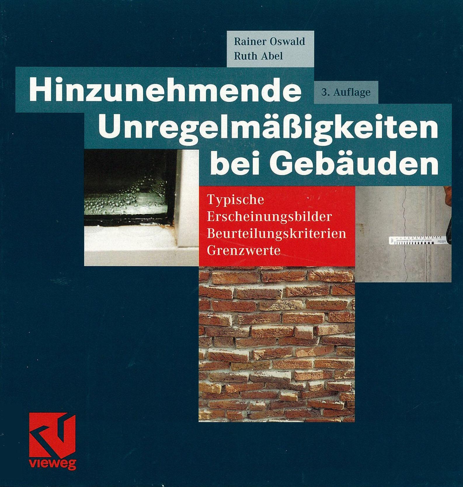 Hinzunehmende Unregelmäßigkeiten bei Gebäuden – Typische Erscheinungsbilder, Beurteilungskriterien und Grenzwerte