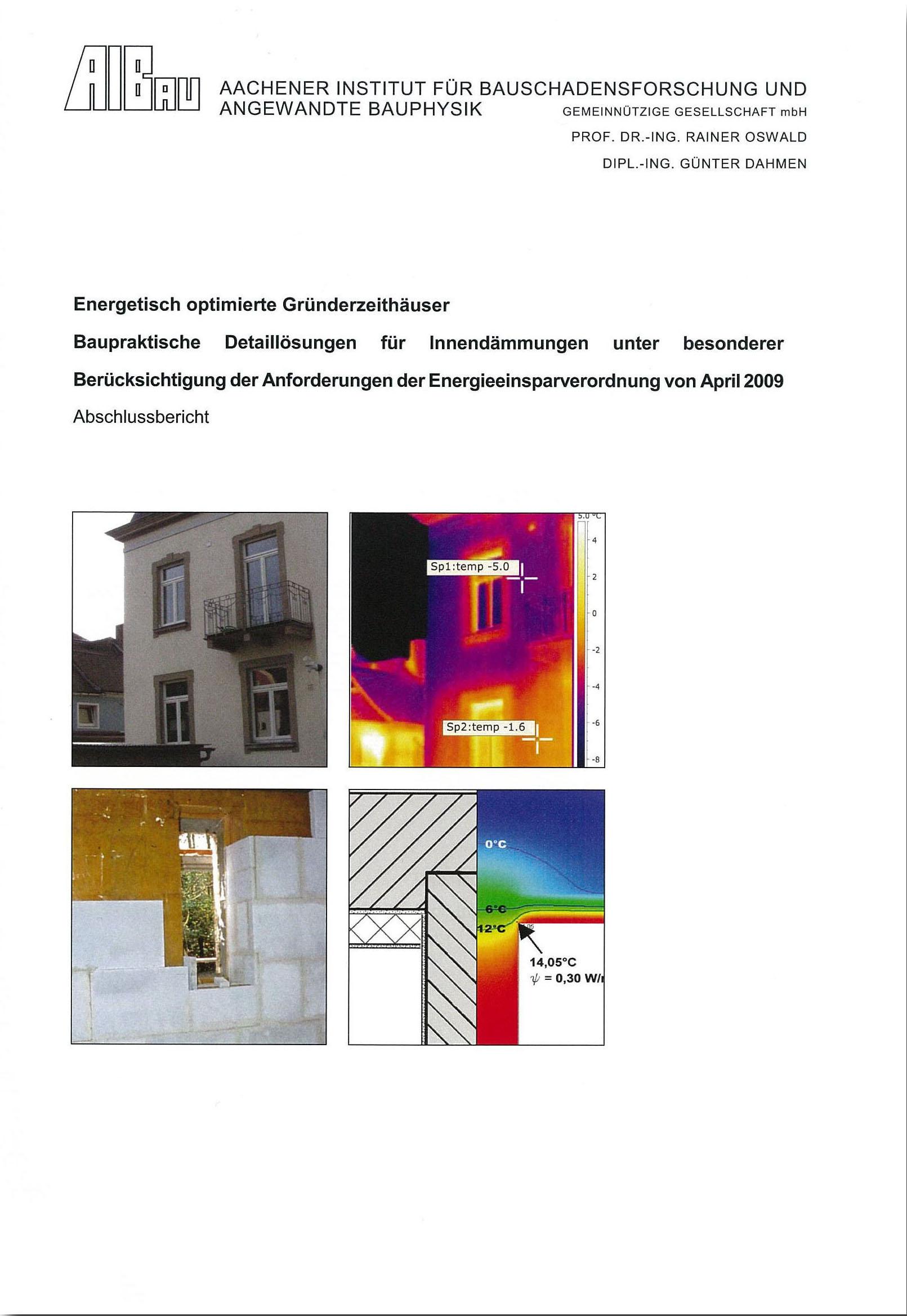 Energetisch optimierte Gründerzeithäuser – Detaillösungen für Innendämmungen unter besonderer Berücksichtigung der Anforderungen der ENEV 2009