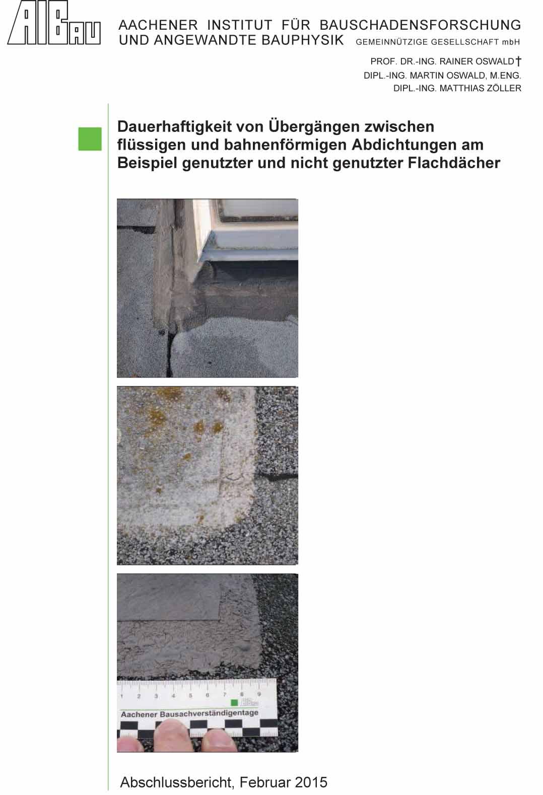 Dauerhaftigkeit von Übergängen zwischen flüssigen und bahnenförmigen Abdichtungen am Beispiel genutzter und nicht genutzter Flachdächer