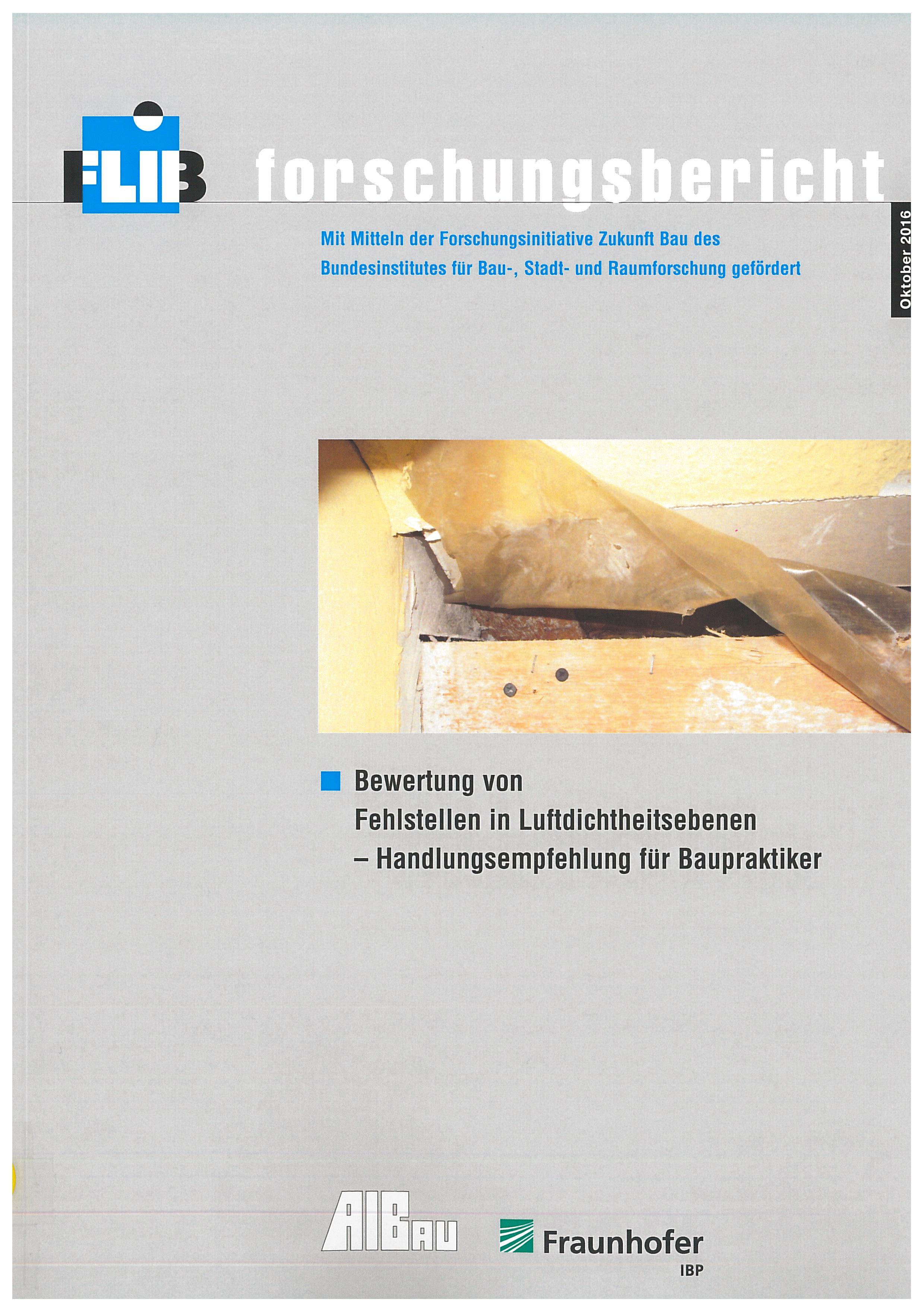 Forschungsbericht: Bewertung von Fehlstellen in Luftdichtheitsebenen - Coverbild